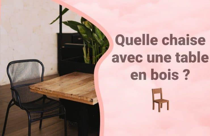 Bannière Quelle chaise avec une table en bois ?